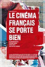 Affiche Le Cinéma français se porte bien