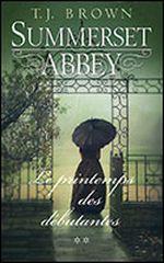 Couverture Summerset Abbey _ tome 2: le bal des débutantes