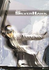 Affiche Silver Hawk
