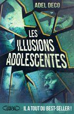 Couverture Les illusions adolescentes