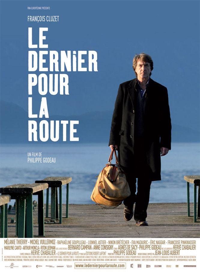 """Résultat de recherche d'images pour """"« Le Dernier pour la route » puis film produit par Philippe Godeauphotos"""""""