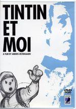 Affiche Tintin et moi