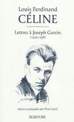 Couverture Lettres à Joseph Garcin