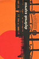Affiche Daybreak Express