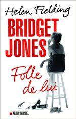 Couverture Folle de lui - Bridget Jones, tome 3