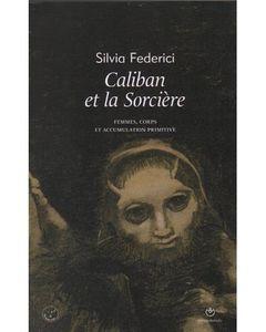 Couverture Caliban et la sorcière