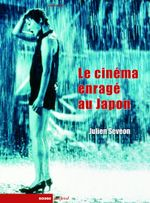 Couverture Le cinéma enragé au Japon