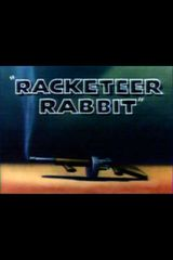 Affiche Racketeer Rabbit