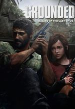 Affiche Grounded : Making The Last of Us