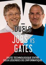 Affiche Duels : Steve Jobs & Bill Gates, le hippie et le geek