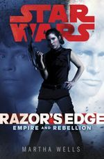 Couverture Razor's Edge - Star Wars : Empire and Rebellion, tome 1