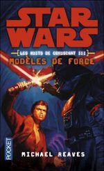 Couverture Modèles de force - Star Wars : Les Nuits de Coruscant, tome 3