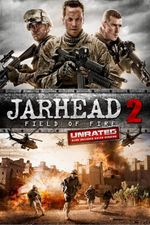 Affiche Jarhead 2 : Field of Fire