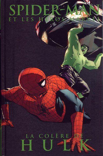 La col re de hulk spider man et les h ros marvel tome 3 - Et spider man ...