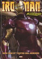 Couverture Iron Man et toutes ses armures - Iron Man : Les Aventures, tome 3