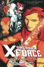 Couverture The Great Corruption - Uncanny X-Force (2013), tome 3
