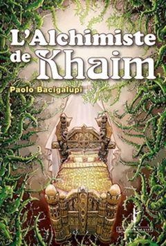 Couverture L'Alchimiste de Khaim