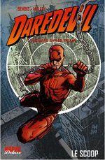 Couverture Le Scoop - Daredevil : L'Homme Sans Peur, tome 1