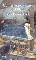 Couverture Contes et récits tirés de l'Iliade et de l'Odyssée