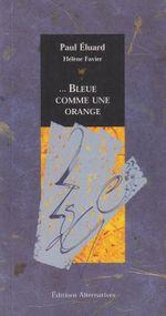 Couverture Bleue comme une orange