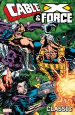 Couverture Cable and X-Force Classic, Volume 1