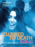 Affiche Clubbed to death (Lola)