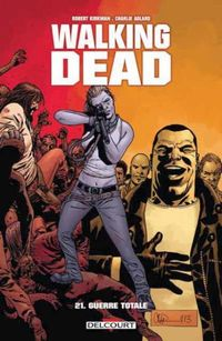 Couverture Guerre totale - Walking Dead, tome 21