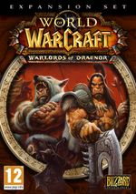 Jaquette World of Warcraft: Warlords of Draenor