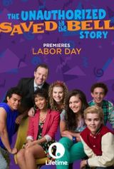 Affiche The Unauthorized Saved by the Bell Story