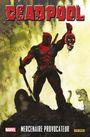 Couverture Deadpool :  Mercenaire provocateur