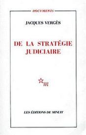 Couverture De la stratégie judiciaire