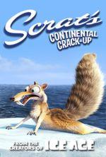Affiche Scrat's Continental Crack-Up