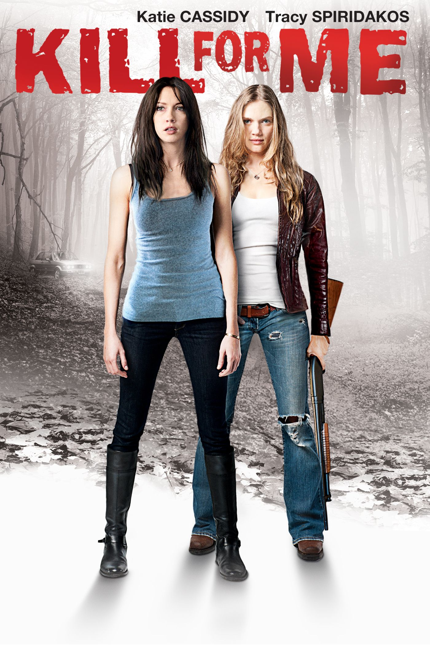 Kill for Me - Promotional art with Katie Cassidy & Tracy