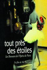 Affiche Tout près des étoiles : Les danseurs de l'Opéra de Paris