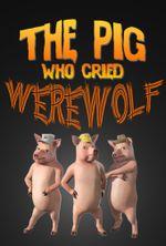 Affiche Le cochon qui criait au loup-garou