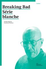Couverture Breaking Bad - Série blanche