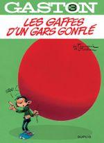 Couverture Les gaffes d'un gars gonflé - Gaston (2009), tome 3