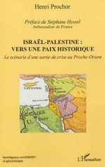 Couverture Israël-Palestine, vers une paix historique