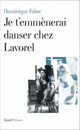 Couverture Je t'emmenerai danser chez Lavorel