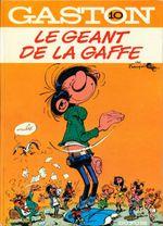 Couverture Le géant de la gaffe - Gaston (première série), tome 10