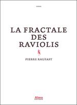 Couverture La fractale des raviolis