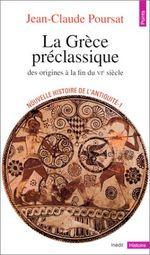 Couverture La Grèce préclassique, des origines à la fin du VIe siècle - Nouvelle histoire de l'Antiquité, tome 1