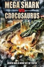 Affiche Mega Shark vs. Crocosaurus