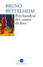 Couverture Psychanalyse des contes de fées
