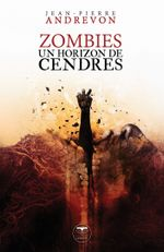 Couverture Zombies, un horizon de cendres