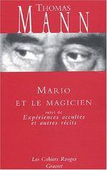 Couverture Mario le magicien, suivi de Expériences occultes et autres récits