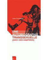 Couverture Une autobiographie transsexuelle avec des vampires