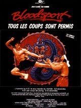Affiche Bloodsport, tous les coups sont permis