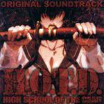 Pochette H.O.T.D. HIGHSCHOOL OF THE DEAD ORIGINAL SOUNDTRACK (OST)