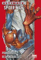Couverture Pouvoirs et Responsabilités - Ultimate Spider-Man (Marvel Deluxe), tome 1